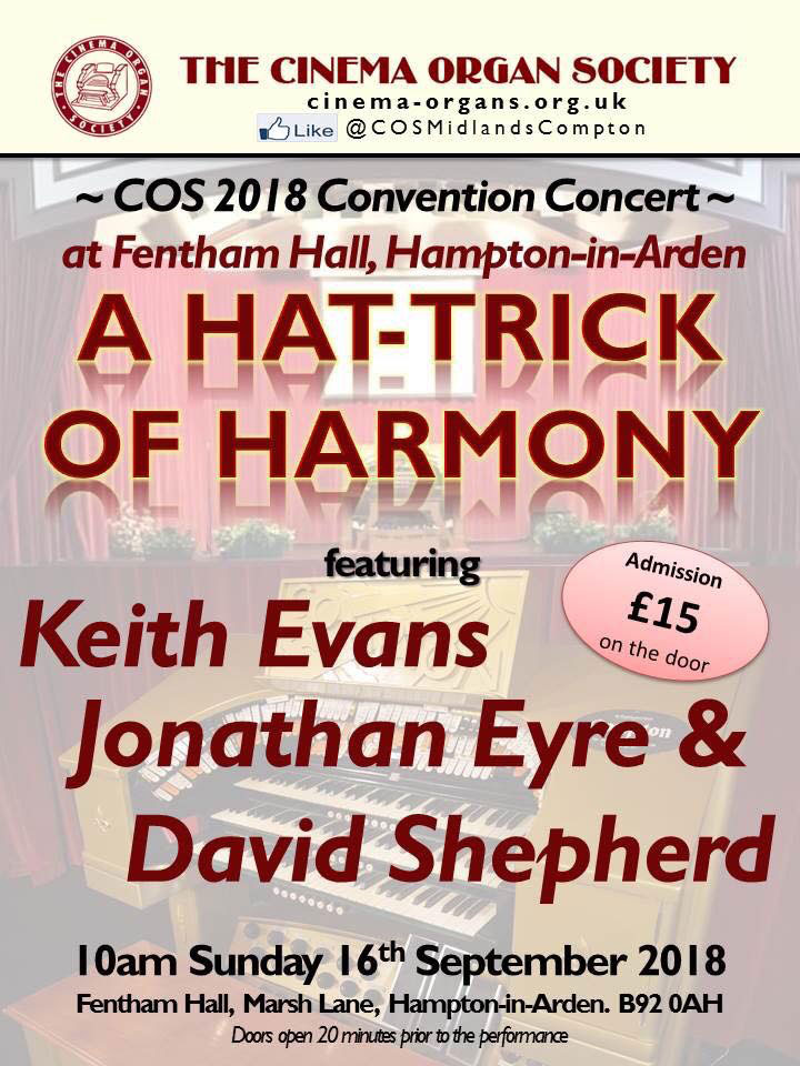 The Cinema Organ 2018Convention Concert - 16th September 2018.