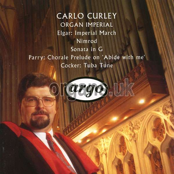 Carlo Curley - Organ Imperial