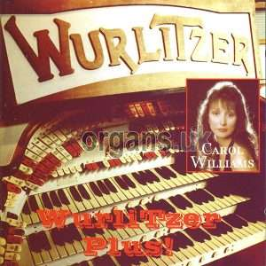Carol Williams - WurliTzer Plus!