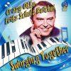Crazy Otto / Fritz Schulz Reichel - Swinging Together (2020)