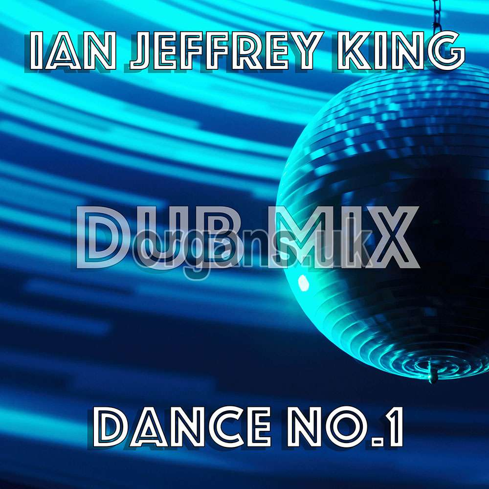 Ian Jeffrey King - Dance Number One (Dub Mix)