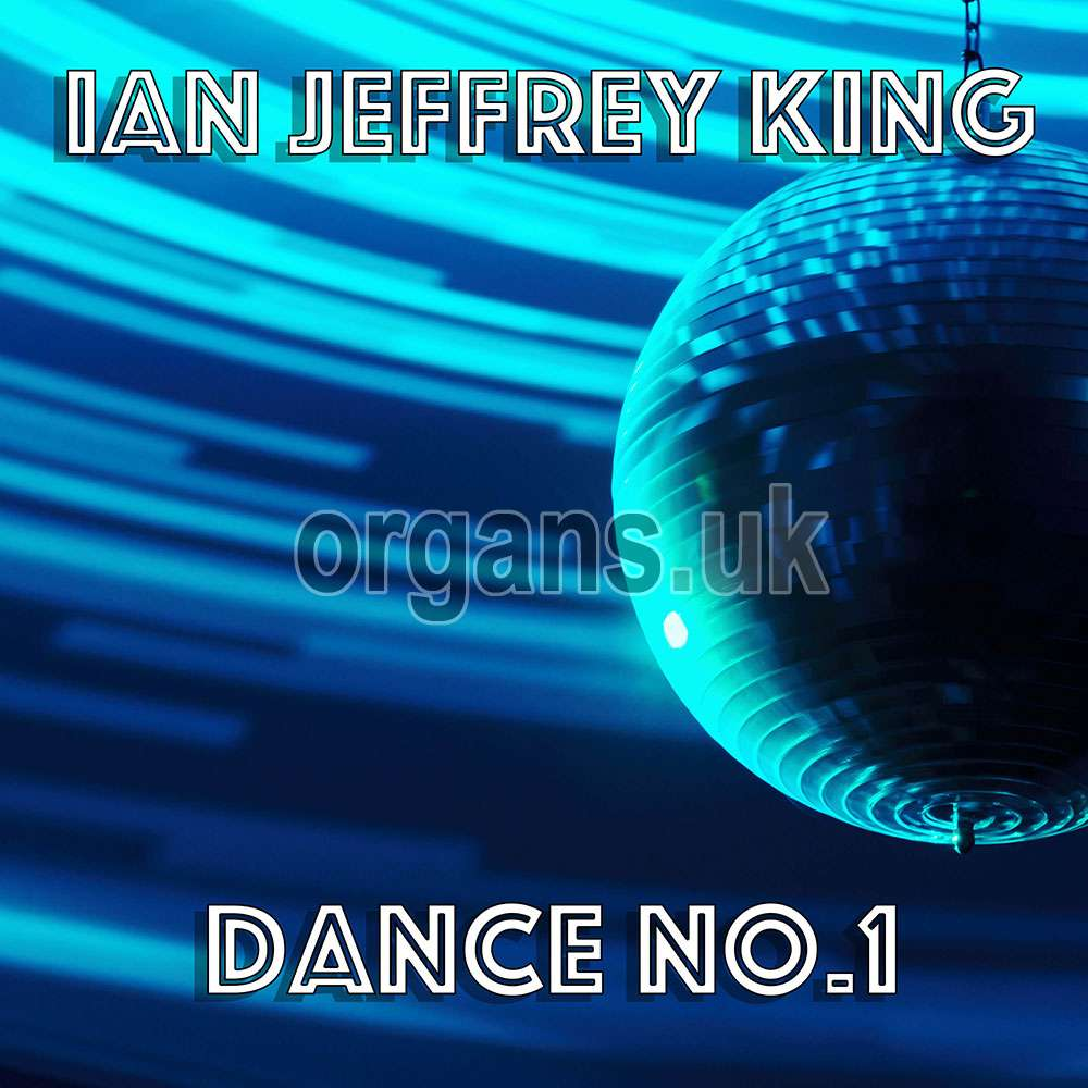 Ian Jeffrey King - Dance Number One