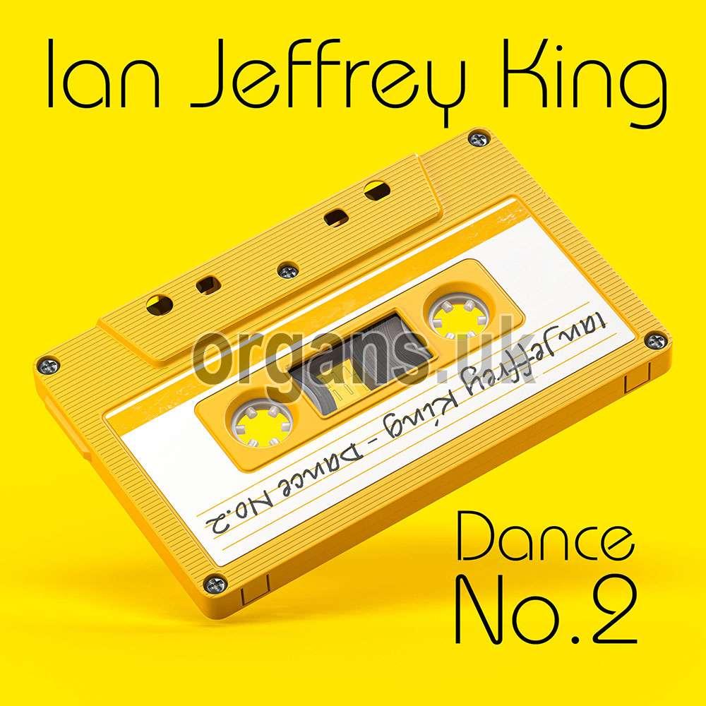 Ian Jeffrey King - Dance Number Two