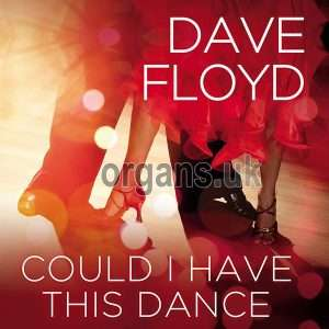 Dave Floyd - Could I Have This Dance