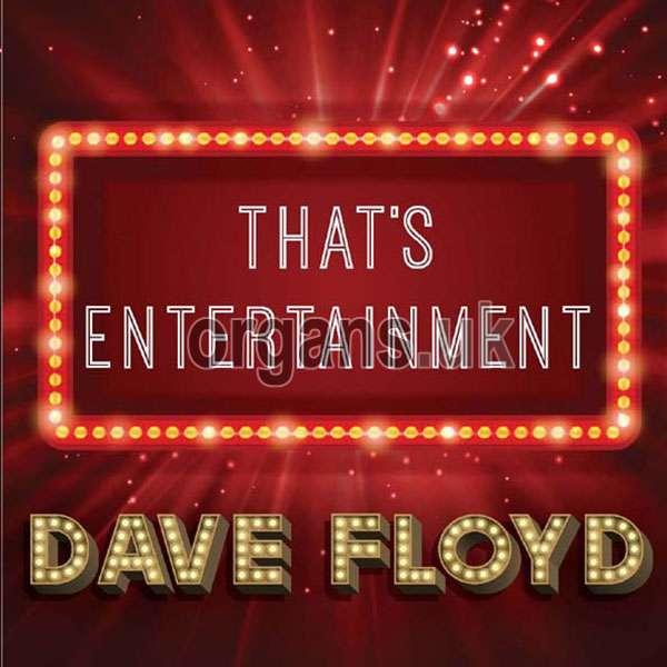 Dave Floyd - That's Entertainment (2019)