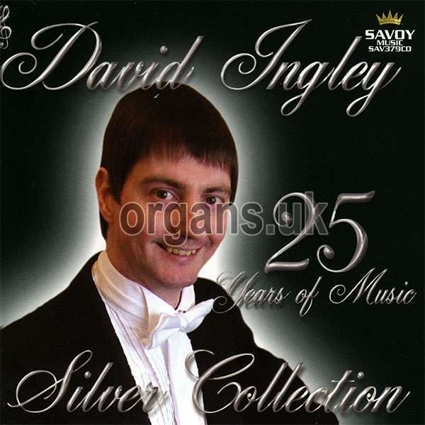 David Ingley - Silver Collection - 25 Years of Music
