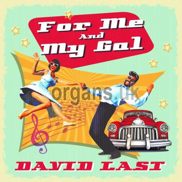 David Last - For Me And My Gal