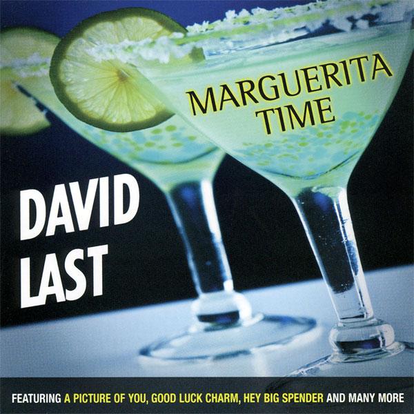 David Last - Marguerita Time