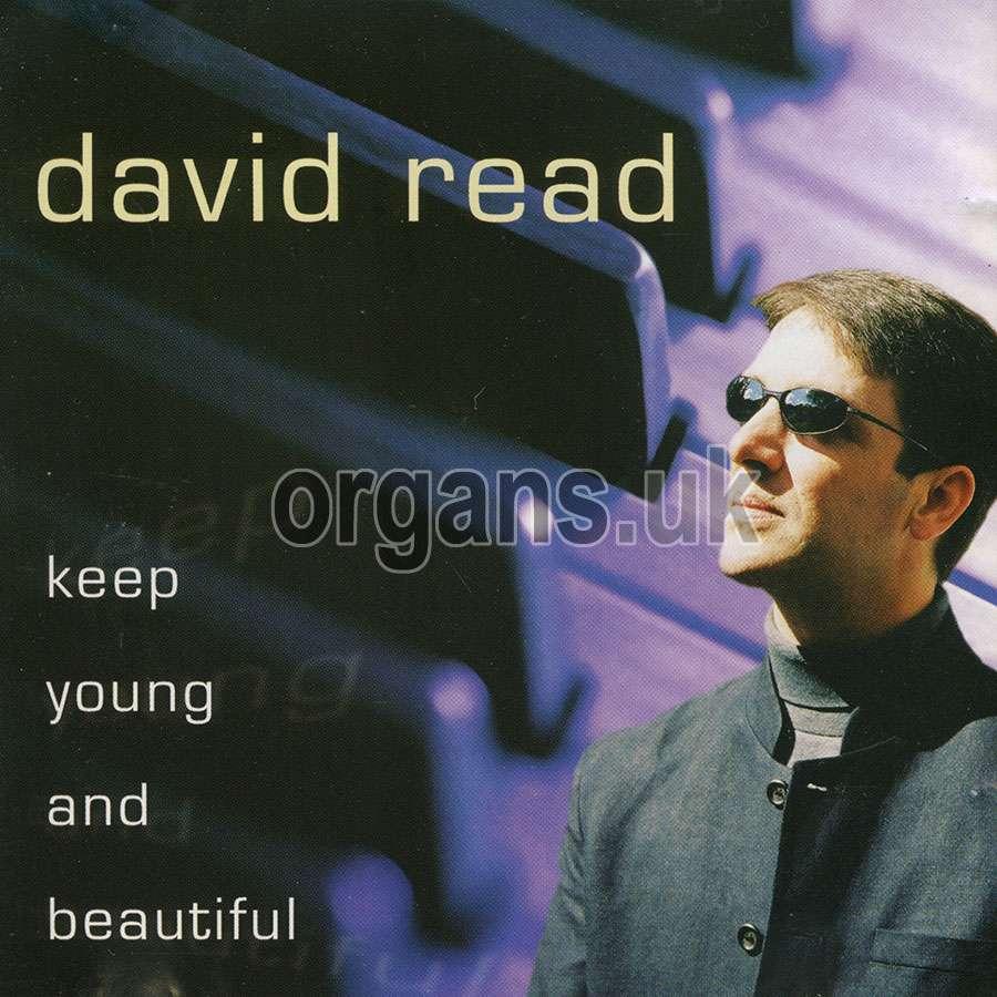 David Read - Keep Young And Beautiful