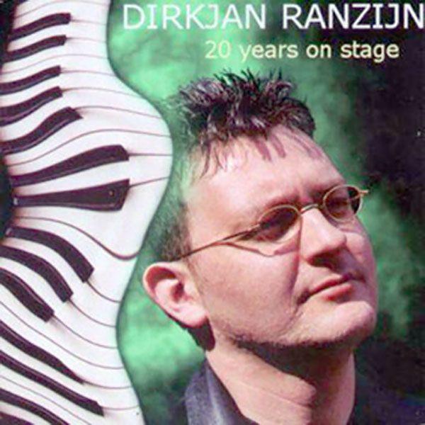 DirkJan Ranzijn - 20 Years On Stage