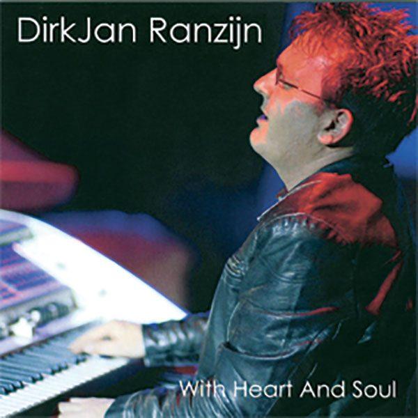 DirkJan Ranzijn - With Heart and Soul