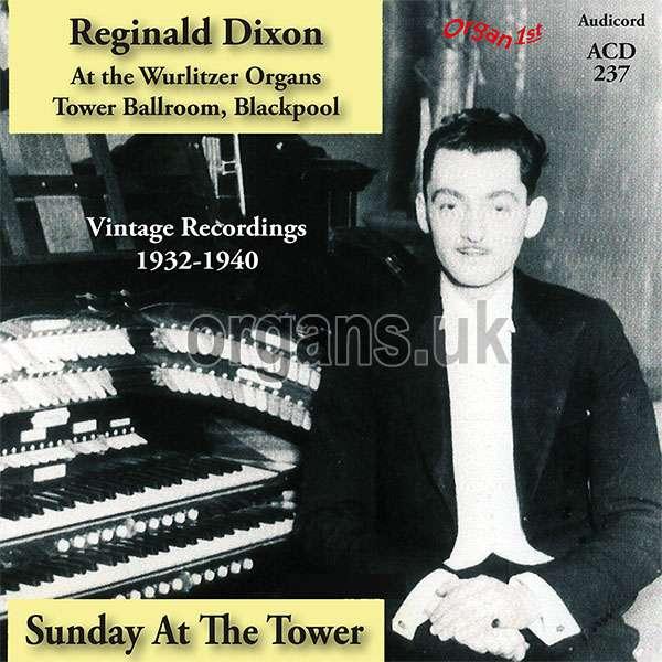 Reginald Dixon - Sunday at the Tower