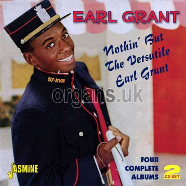 Nothin' But The Versatile Earl Grant (2CD)