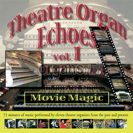 Theatre Organ Echoes 1 - Movies