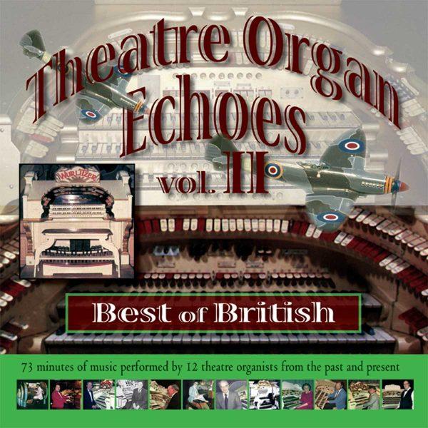Theatre Organ Echoes 2 - Best of British