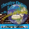 Theatre Organ Echoes 4 - Around the World