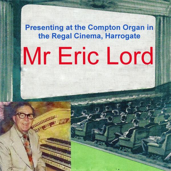 Eric Lord - At the Regal, Harrogate