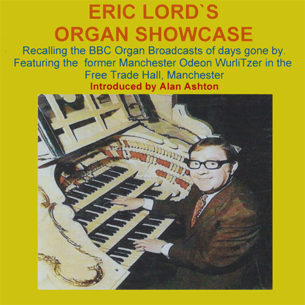Eric Lord's Organ Showcase