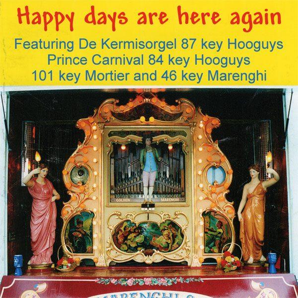 Fairground Organ - Happy Days Are Here Again