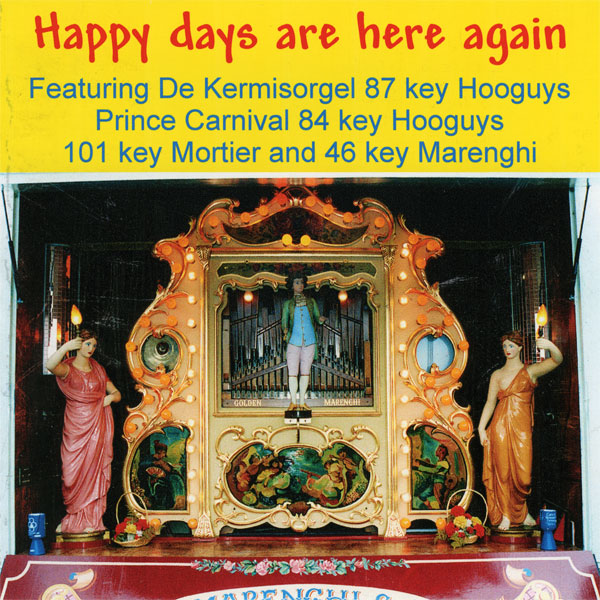 Fairground Organ - Happy Days Are Here Again