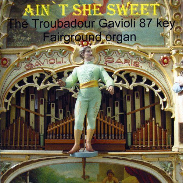 Fairground Organ (Troubadour Gavioli) - Ain't She Sweet
