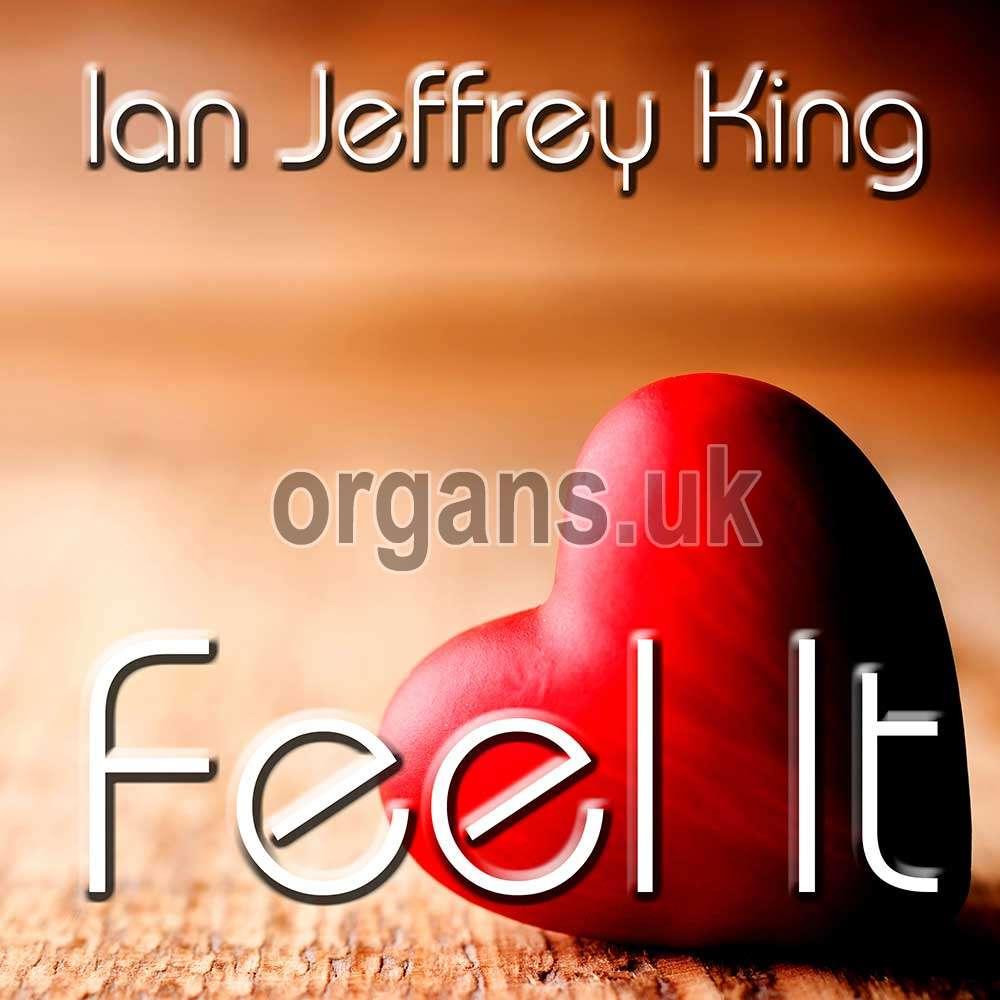 Ian Jeffrey King - Feel It