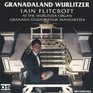Iain Flitcroft - Granadaland Wurlitzer