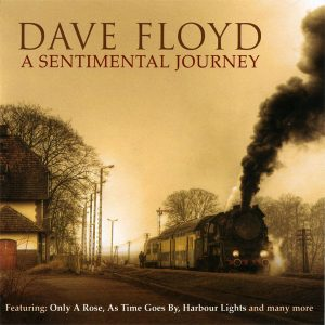 Dave Floyd - A Sentimental Journey