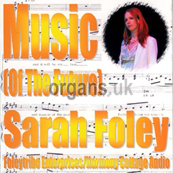 Sarah Foley - Music (Of The Future)
