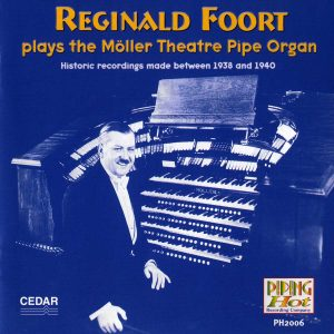 Reginald Foort - Plays the Moller Theatre Pipe Organ