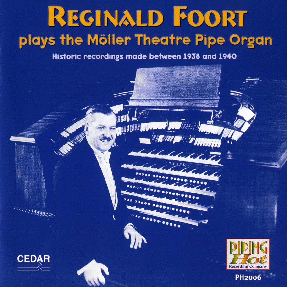 Reginald Foort - Plays the Moller Theatre Pipe Organ