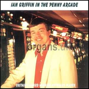 Ian Griffin - In The Penny Arcade