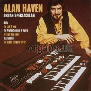 Alan Haven - Organ Spectacular