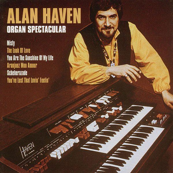Alan Haven - Organ Spectacular