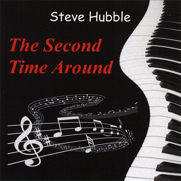 Steve Hubble - The Second Time Around