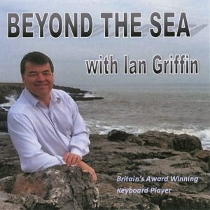 Ian Griffin - Beyond The Sea