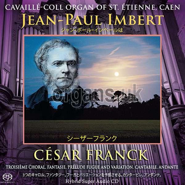 Jean-Paul Imbert - César Franck 1822-1890 (2017)