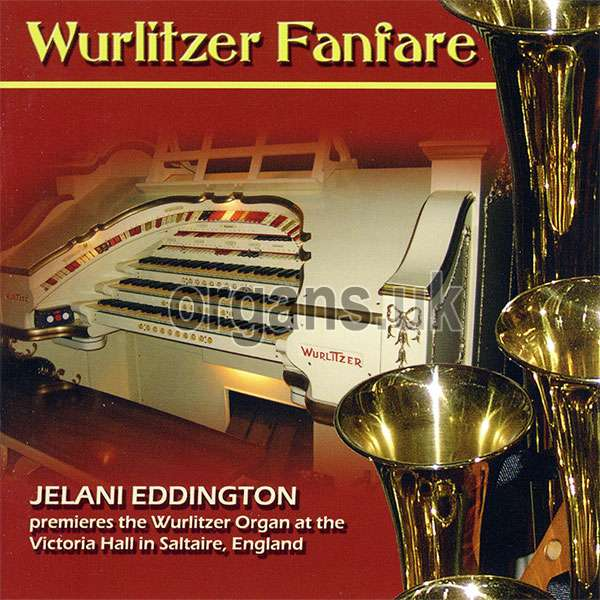 Jelani Eddington - Wurlitzer Fanfare from Saltaire