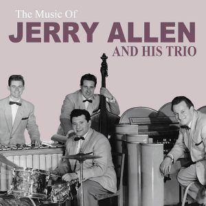 Jerry Allen - The Music of Jerry Allen & His Trio