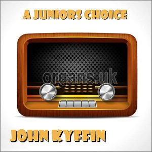 John Kyffin - A Juniors Choice