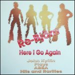 John Kyffin - Re Bjorn! Here I Go Again (Hits and Rarities)