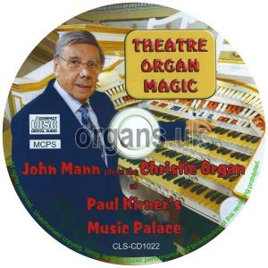 John Mann - Theatre Organ Magic