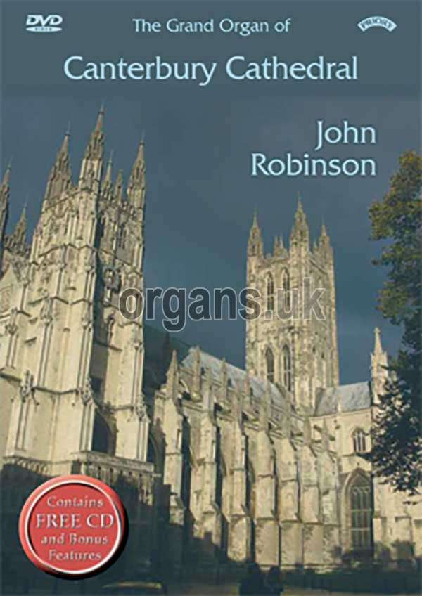John Robinson - The Grand Organ of Canterbury Cathedral (DVD+CD)