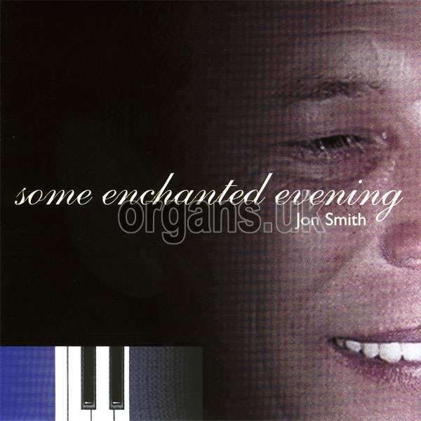 Jon Smith - Some Enchanted Evening