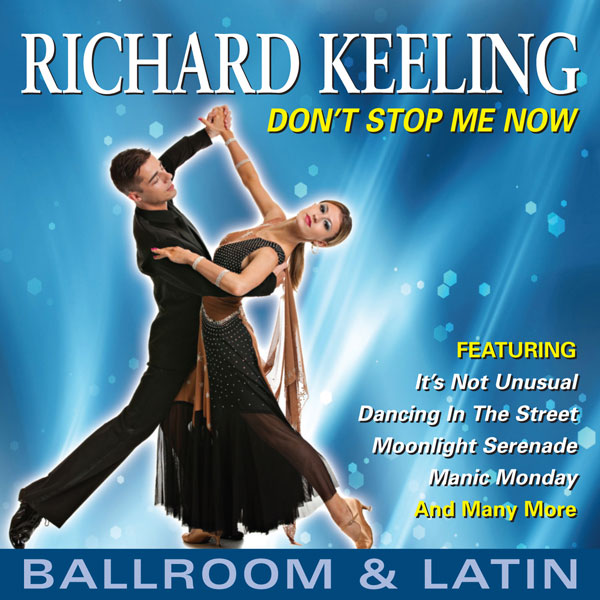 Richard Keeling - Don't Stop Me Now