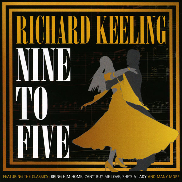 Richard Keeling - Nine To Five