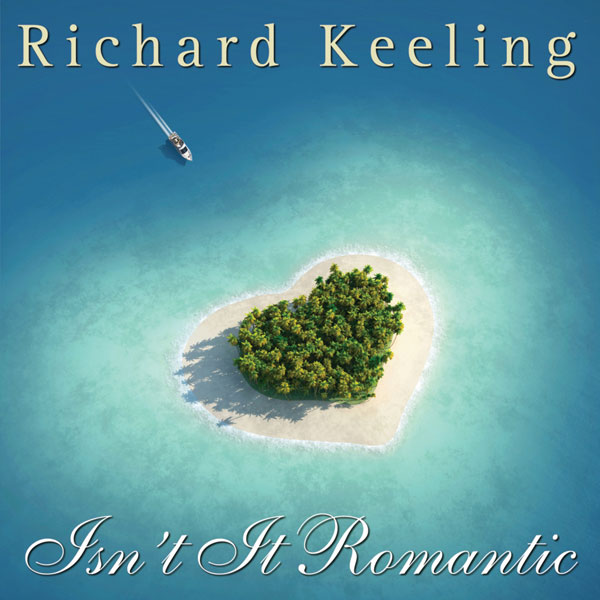 Richard Keeling - Isn't It Romantic