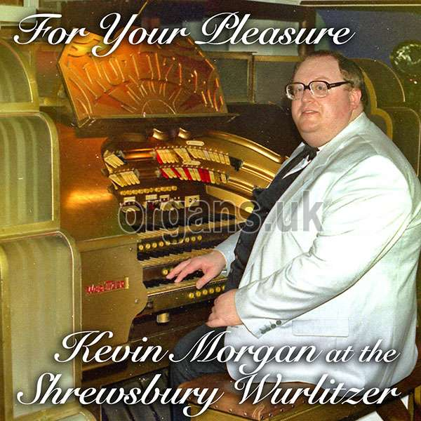 Kevin Morgan - For Your Pleasure
