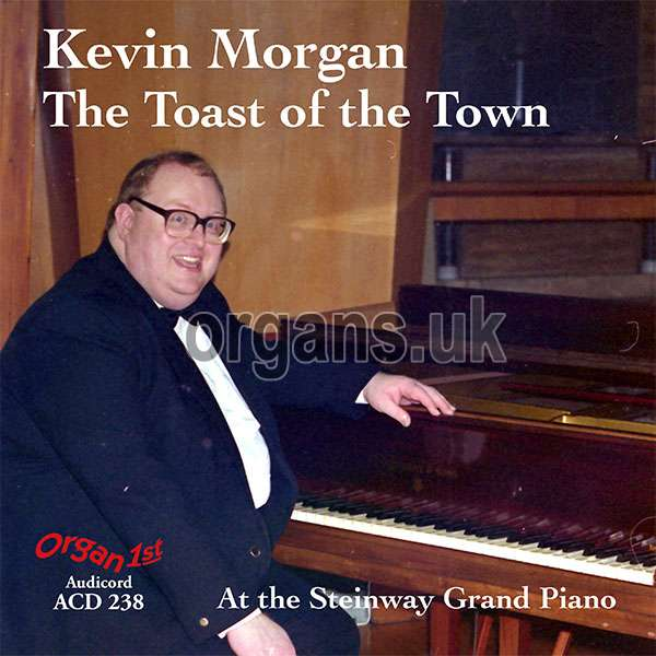Kevin Morgan - The Toast Of The Town
