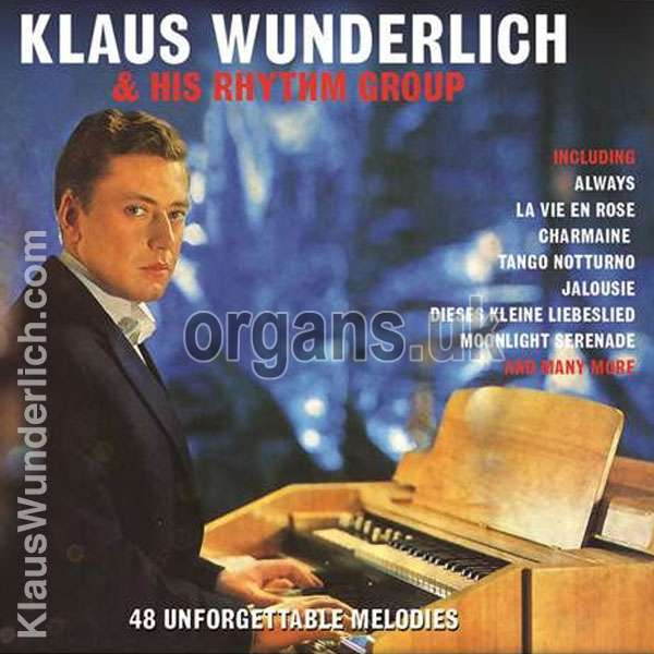Klaus Wunderlich - 48 Unforgettable Melodies 2017